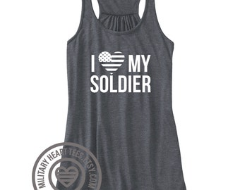 I love my Soldier Tank Top, Army tank top, Army wife, girlfriend, sister, mom tank top, Army wife clothing, Army girlfriend clothing, Gift