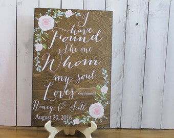I have found the one whom my soul LOVES/Solomon 3:4/bible verse/stained board/Wedding Sign/Floral/Watercolor/Pink Rose/Names/Date/Wood sign