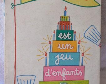 RARE Vintage French Pastry Cookbook Cook Book La Patisserie Est Un Jeu D'Enfants French & English Recipes 1966 First Edition Michel Oliver