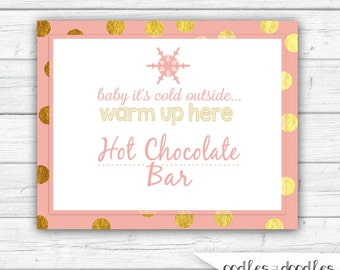 Hot Chocolate Bar Sign, Winter ONEderland Party, Pink and Gold,  Gold Confetti, ONEderland Birthday, First Birthday,  Printable
