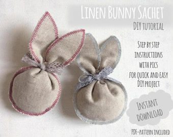 Bunny Sachet Easy DIY Tutorial - Instant Download - Sewing Pattern - PDF Pattern - Sewing Tutorial - Quick DYI Project