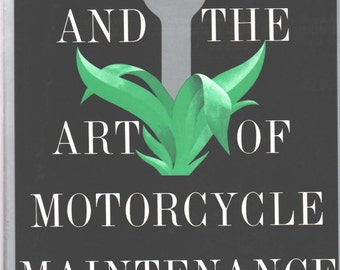 Zen and the Art of Motorcycle Maintenance by Robert Pirsig (1979, Softcover)