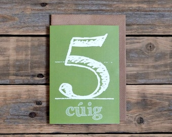 5th birthday card in Irish, five years old, as gaeilge birthday card, cuig, made in Ireland, Irish language, childs birthday card in Irish