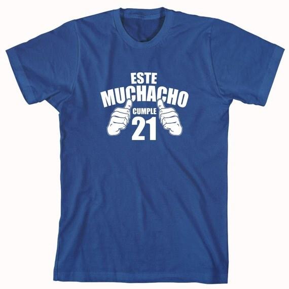 Este Muchacho Cumple 21 camiseta, This Boy Turns 21 shirt - ID: 87