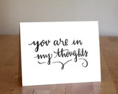 In My/Our Thoughts Sympathy Handmade Calligraphy Card