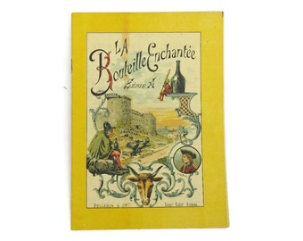 Antique Story Book for Children. French Antique Fairytale book with Pellerin Epinal print Illustrations. Serie A La Bouteille enchantee.