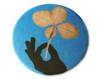 Four leaf clover, pinback button, magnet, bottle opener or compact mirror