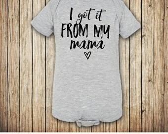 I Got It From My Mama Bodysuit