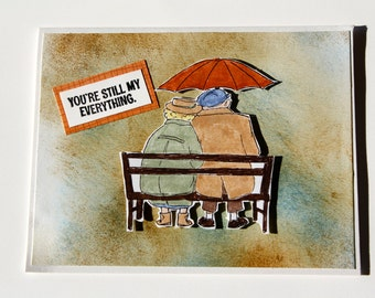"Greeting card anniversary/handmade/one of a kind/""you're still my everything""/couple on bench in the rain /card for sweetheart"