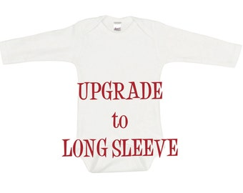 Upgrade to LONG SLEEVE Bodysuit