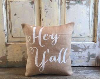 Burlap Pillow- 'Hey Y'all' Pillow | Paula Deen | Southern Gift | Y'all pillow | Gift for Mom | Hostess Gift | Summer pillow