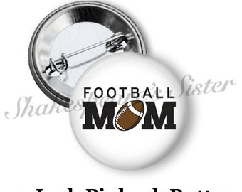 "Football Mom - Pinback Button - 1.5"" Pinback - Football Pinback Button - Proud Football Mom"