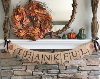 Thankful burlap banner~Thanksgiving banner~Fall banner~Fall home decor~Thankful garland~Fall garland~Thanksgiving garland~Thanksgiving decor