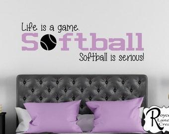 Life is a Game Softball is Serious Softball Wall Decal B32