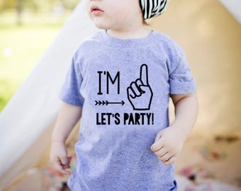 Im One Lets Party - First Birthday Shirt - First Birthday Boy -  1st Birthday - 1st Birthday Boy - Im One - Im One Shirt - First Birthday
