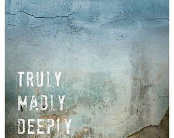 Truly Madly Deeply Original Canvas Print