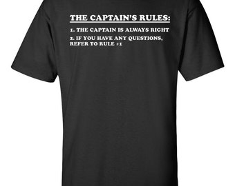 Captain's Rules Sailing T-shirt Great Gift!