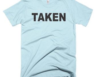 Taken T-shirt Dating