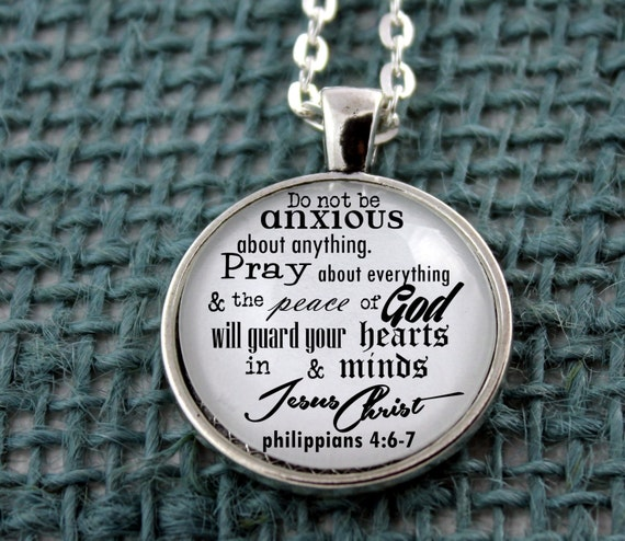 pendant necklace philippians 4 6 7 do not be anxious about