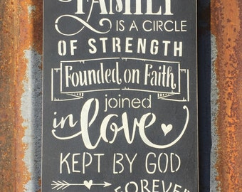 Our Family is a Circle of Strength -Handmade Wood Sign