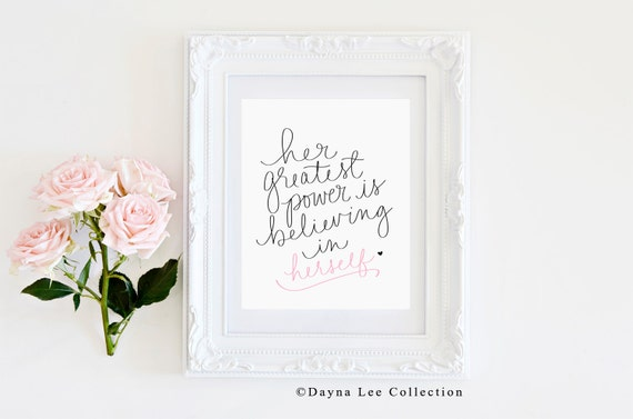 Her Greatest Power is Believing in Herself -  Digital Illustration Art Quote Print
