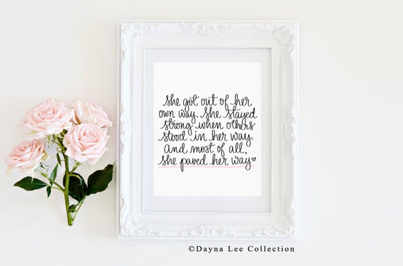 She's Paving Her Way - Inspirational Lettered Quote Art Print