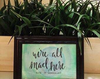 "Original 4x6 ""We're All Mad Here"" Alice in Wonderland Watercolor"
