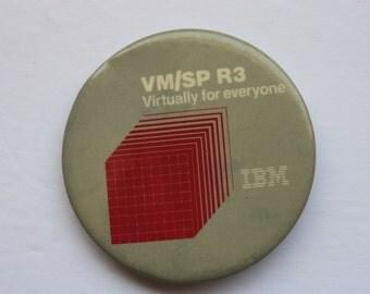 IBM Pin Back VM/SP R3 Virtually for Everyone, Computer pin back, technology pin back
