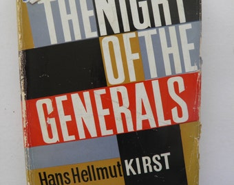 The Night of the Generals Hans Hellmut Kirst 1st UK Edition Hardback
