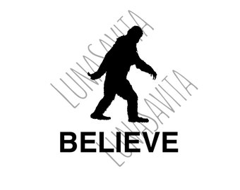 Bigfoot Believe Design SVG, DXF Files for Cricut Design Space, Silhouette Studio, Die Cut Machines, Instant Download of svg, dxf, & jpg