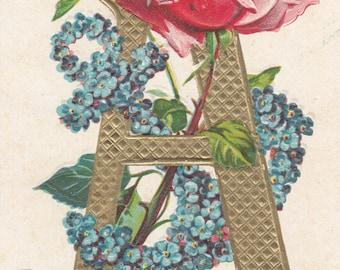 "Antique Postcard Alphabet Letter ""A""Embossed Gold Letter,Rose And Blue Flowers,1909"