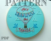 Embroidery Pattern>Let's Travel The World>Hot Air Balloon Nursery>Instant Download PDF>Hand Embroidery Pattern>Printable Stitching Pattern