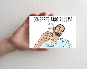 Congrats Bro Greeting Card, Drake Congratulations Card Cheers, Drake Graduation Card, Greeting Card Congratulations, Cheers Card Drake