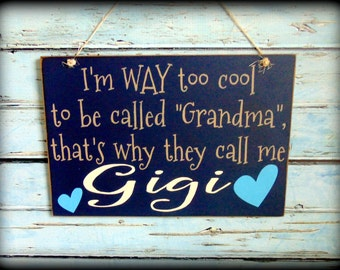 Gigi Sign - Custom Gift For Mom - Handmade Wooden Sign - Rustic Wood Sign - Gifts Under 50 - Hand painted Wood Sign - Funny Wood Sign