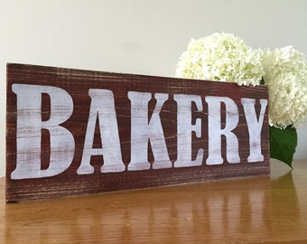 Rustic Wall Decor - Bakery Sign (r) - Kitchen Decor  - Kitchen Sign