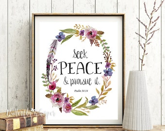 Scripture wall art print, bible verse art, printable nursery bible verses, Seek peace and pursue it, Psalm 34:14, Framed bible quote print