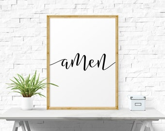 Inspirational Print, Amen, Printable Quote, Black And White, Modern Wall Art, Typography Wall Art, Printable, Inspirational