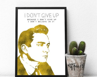 Inspirational posters, Johnny Cash quotes, Johnny Cash poster, famous quotes about life, motivational, Wall Art, framed art, artsy quotes