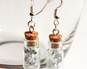 Earrings bottles with real silver flakes, glass vial silvered earrings, jewelry gift for girl, cork mini bottle dangle earrings pendant hook