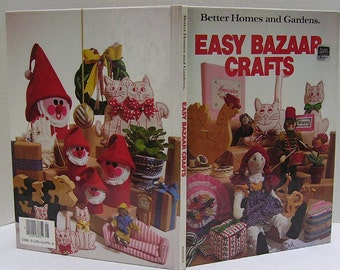 Easy Bazaar Crafts Book - Better Homes and Gardens Books - Copyright 1981