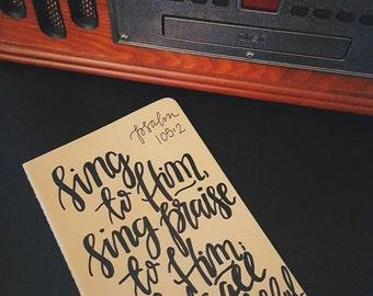 Sing to Him, Sing praise to Him, prayer journal, moleskine kraft journal, scripture gift, Psalm 105:2