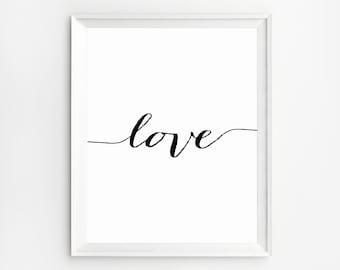 Love Wall Art, Love Printable Quotes, Art Print, Love Art, Print, Love Print, Black and White Prints, Wall Art Prints, Poster, Quote Print