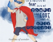 SUPER BOY 2 Timothy 1:7 Power Super Hero Scripture Print Boy's Room Illustration