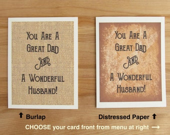 You Are A Great Dad And A Wonderful Husband // Fathers Day, Birthday, Valentines Day, Anniversary Card for husband (choose from two styles)