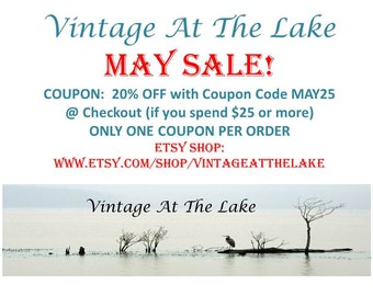 Sale May Sale Coupon 20 Percent Off with Coupon Code MAY25 @ Checkout if you spend 25 Dollars or more.