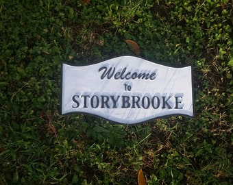 Storybrooke sign replica from once upon a time