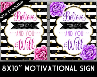 BELIEVE MOTIVATIONAL SIGN- Peonies, Instant Download, Digital, Home Decor, Stationery, Stripes, Gold Glitter, Believe, Motivation