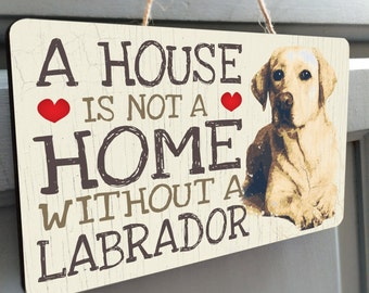 Golden Labrador Wooden Hanging Plaque 'A house is not a home'