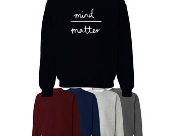 Mind Over Matter Sweater Jumper Health Lifestyle Fitness Mens Womens Ships Worldwide S-XXL