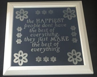 Framed mirror, etched mirror, happy people mirror, etched flowers, inspirational quotes